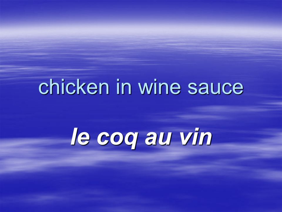 chicken in wine sauce le coq au vin