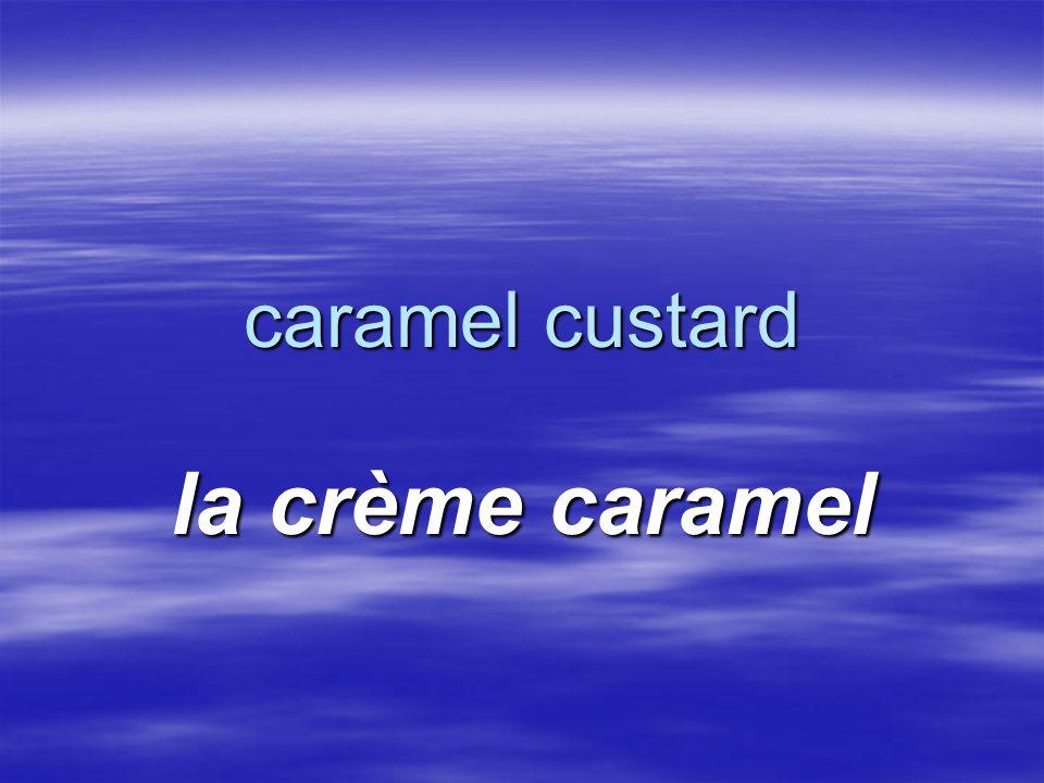 caramel custard la crème caramel