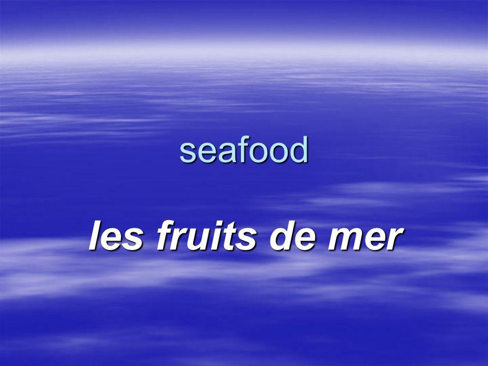 seafood les fruits de mer