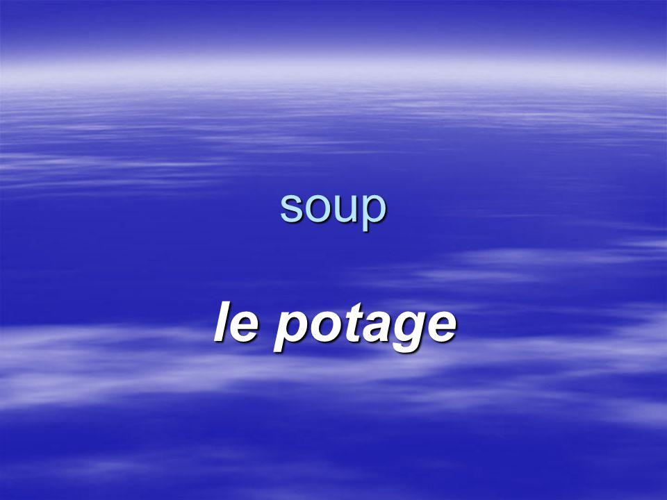 soup le potage