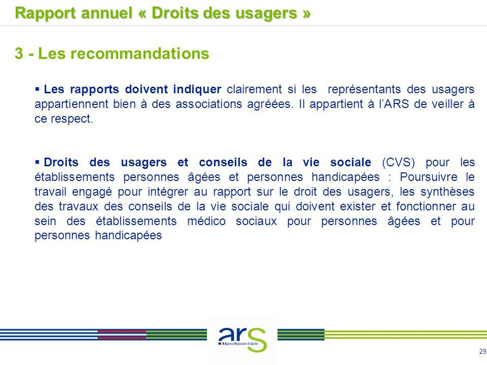 29  Les rapports doivent indiquer clairement si les représentants des usagers appartiennent bien à des associations agréées. Il appartient à l'ARS de