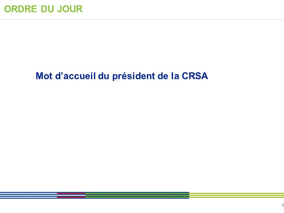 3 Mot d'accueil du président de la CRSA ORDRE DU JOUR