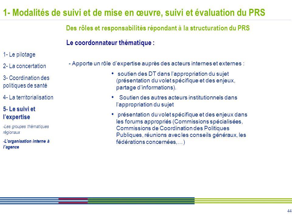 44 - Apporte un rôle d'expertise auprès des acteurs internes et externes : soutien des DT dans l'appropriation du sujet (présentation du volet spécifi