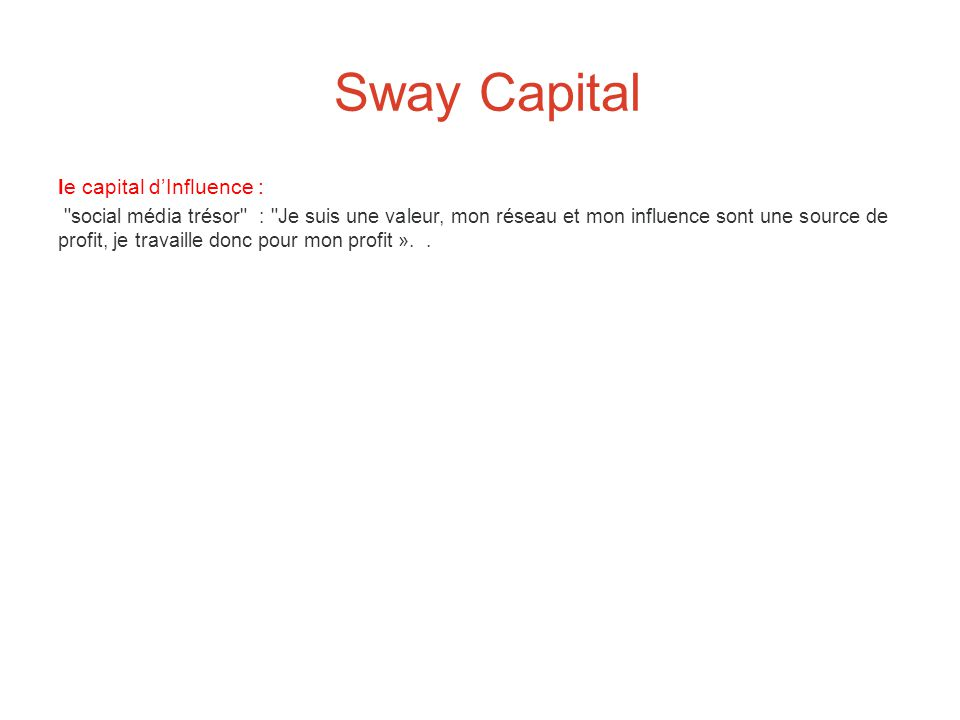 Sway Capital le capital d'Influence :