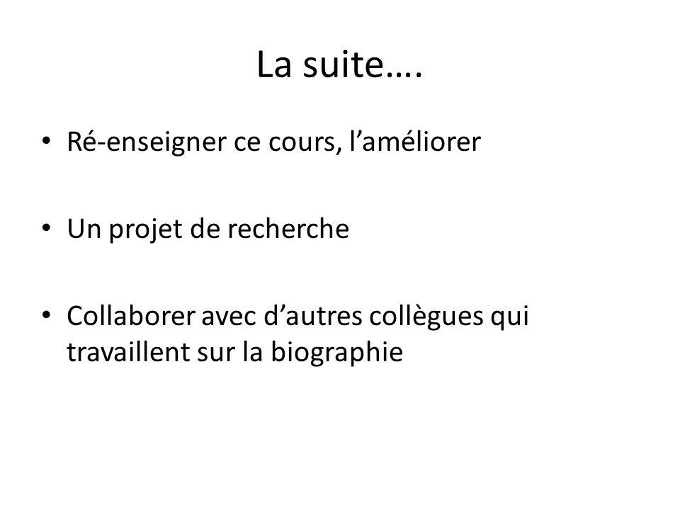 La suite….