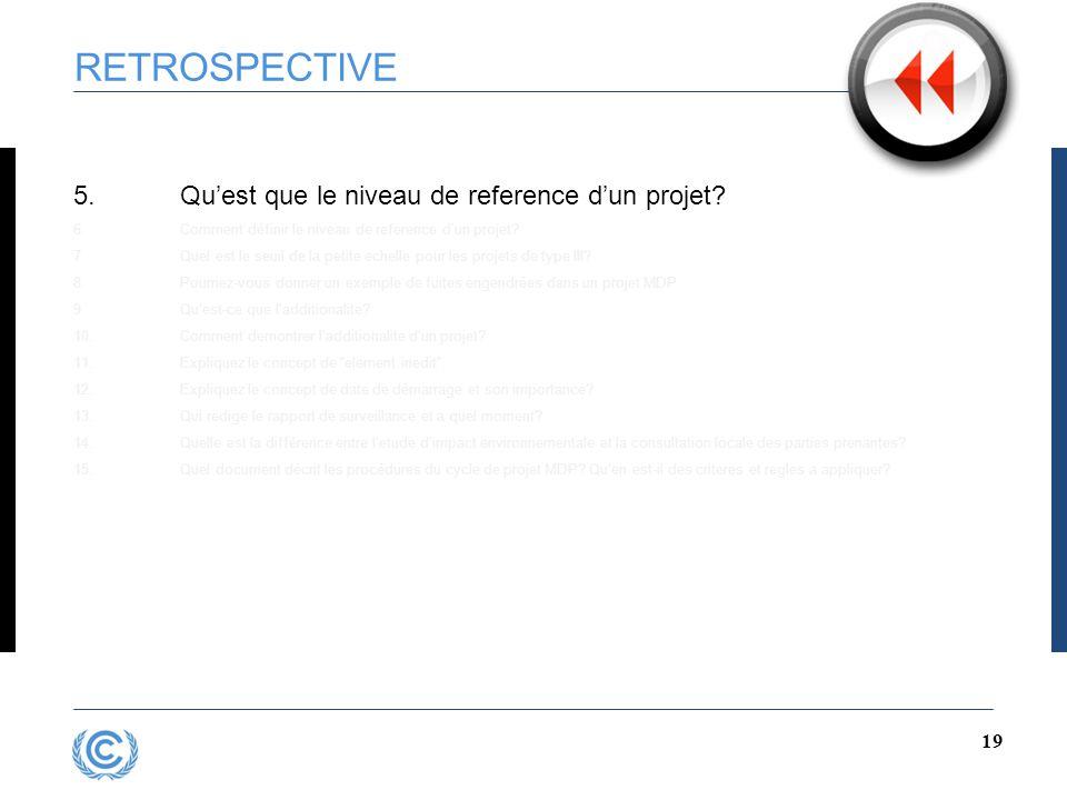 18 RETROSPECTIVE 4.Comment se distingue un PoA d'un projet ordinaire.