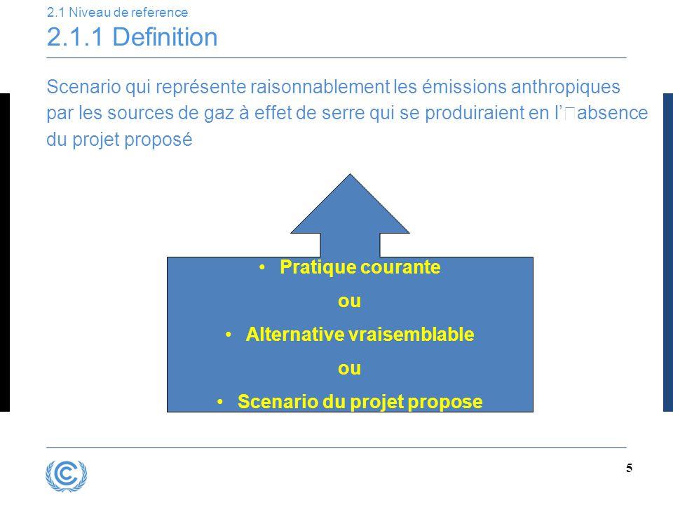 5 Scenario qui représente raisonnablement les émissions anthropiques par les sources de gaz à effet de serre qui se produiraient en l''absence du proj