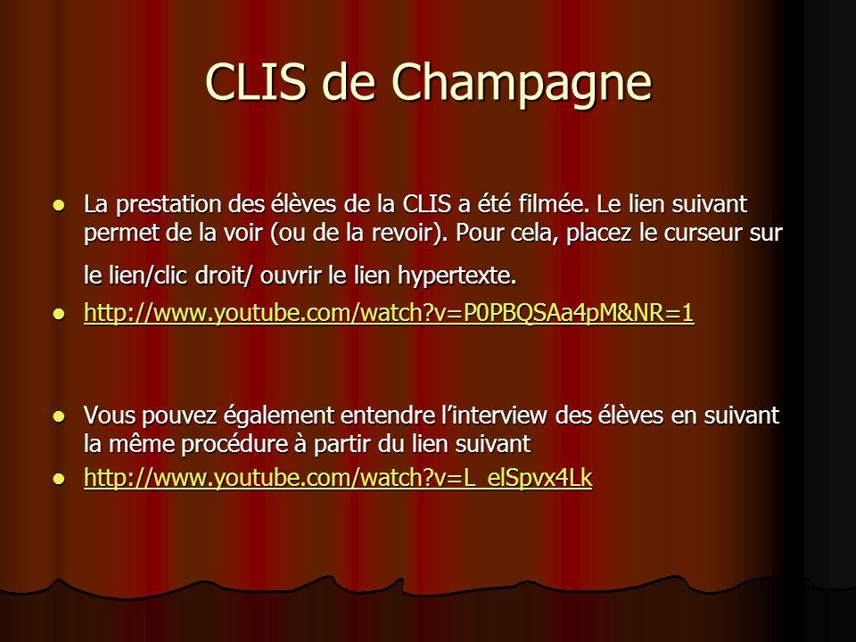 CLIS de Champagne La prestation des élèves de la CLIS a été filmée. Le lien suivant permet de la voir (ou de la revoir). Pour cela, placez le curseur