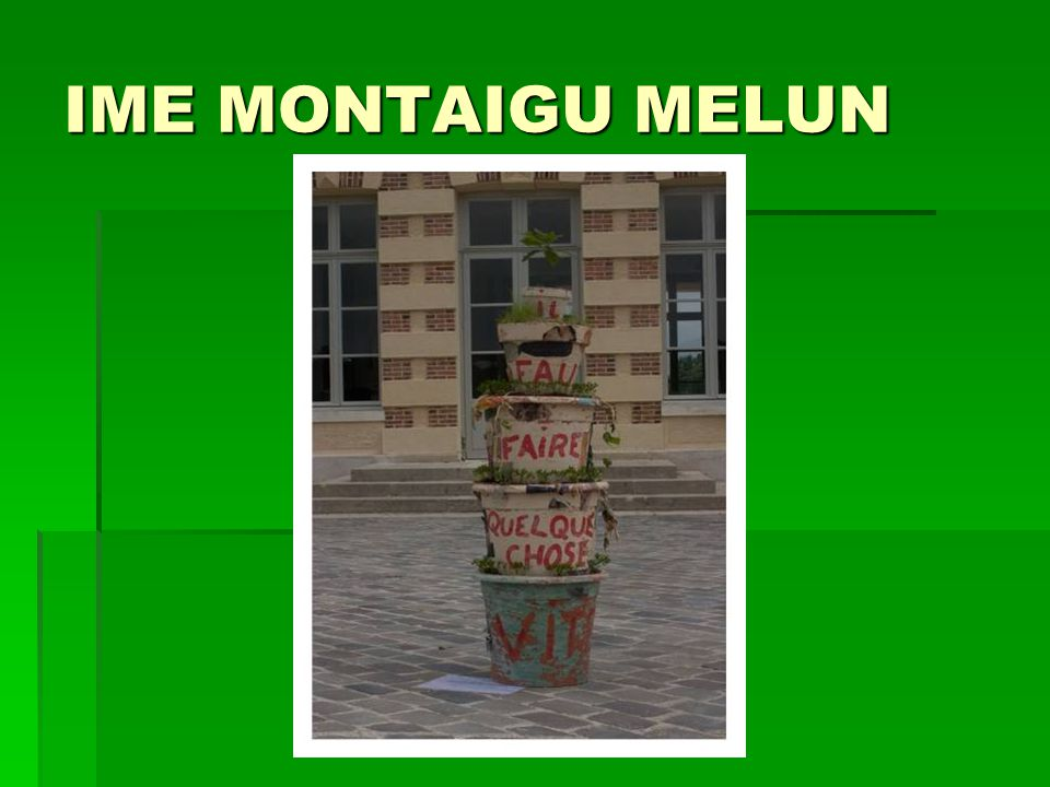 IME MONTAIGU MELUN