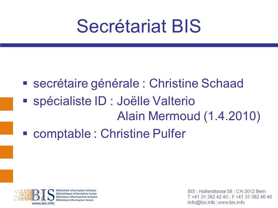 BIS   Hallerstrasse 58   CH-3012 Bern T +41 31 382 42 40   F +41 31 382 46 48 info@bis.info   www.bis.info Comité BIS  Y.