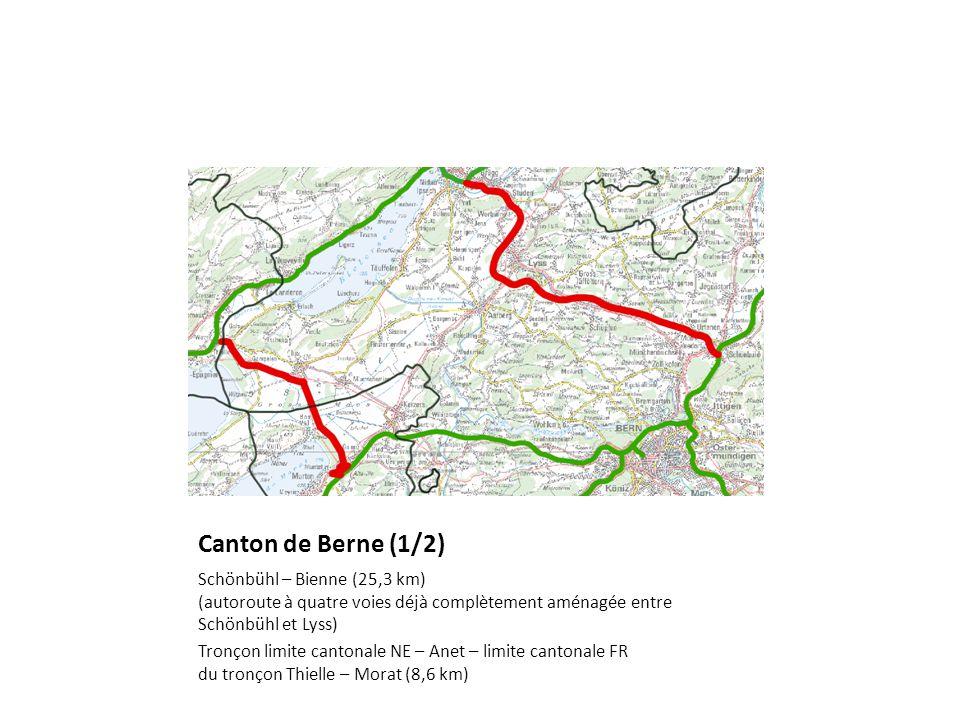 Canton de Berne (1/2) Schönbühl – Bienne (25,3 km) (autoroute à quatre voies déjà complètement aménagée entre Schönbühl et Lyss) Tronçon limite cantonale NE – Anet – limite cantonale FR du tronçon Thielle – Morat (8,6 km)