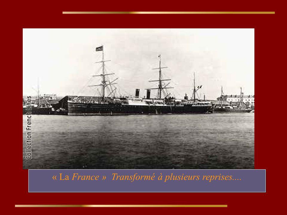 « La France » Transformé à plusieurs reprises.... « La France » Transformé à plusieurs reprises....