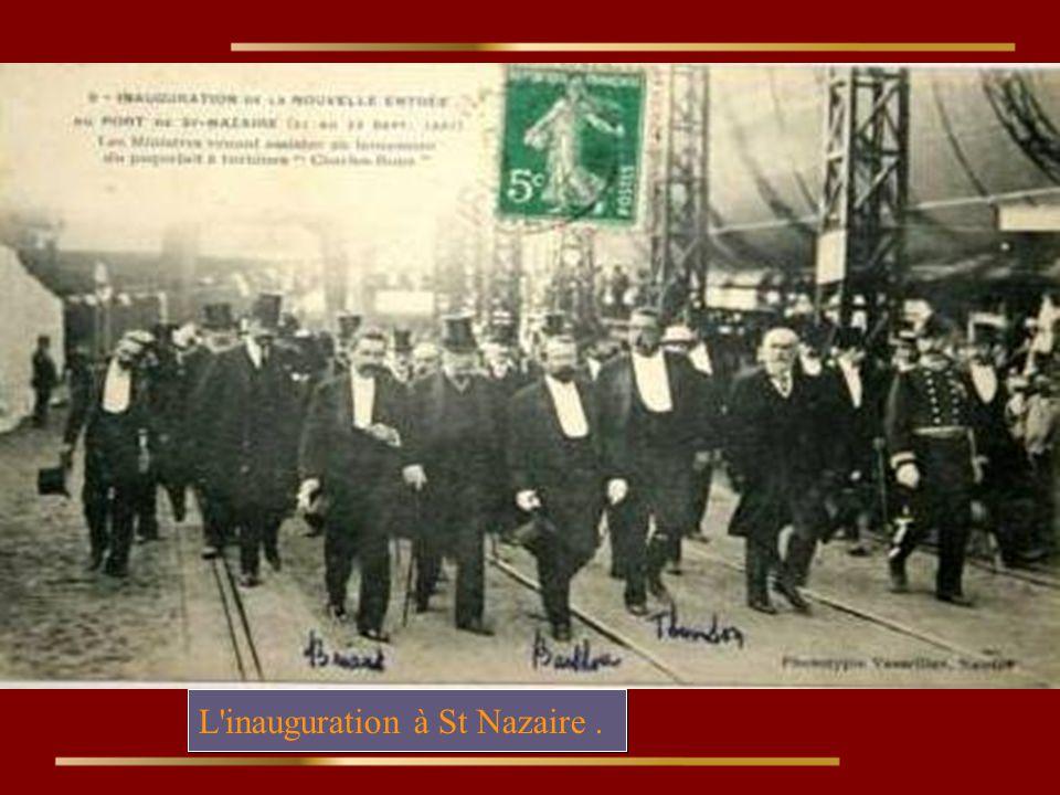 L inauguration à St Nazaire.