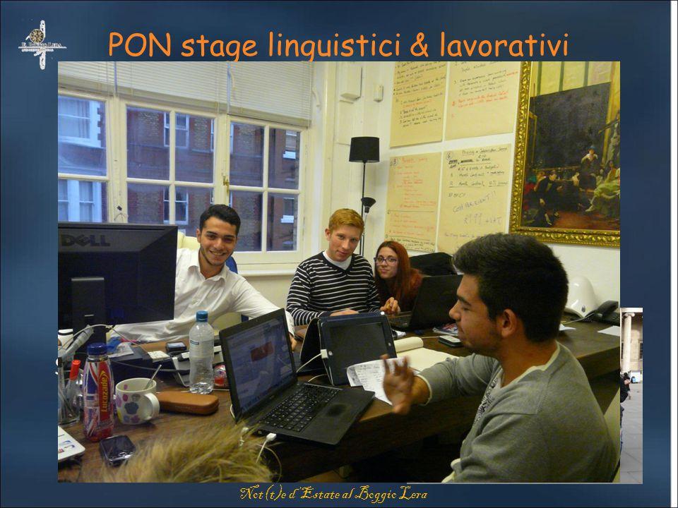 "PON stage linguistici & lavorativi Stage linguistico ""Moving and Studying in Europe"" Londra Ottobre 2012 Stage linguistico ""Vivre en France"" Parigi, O"