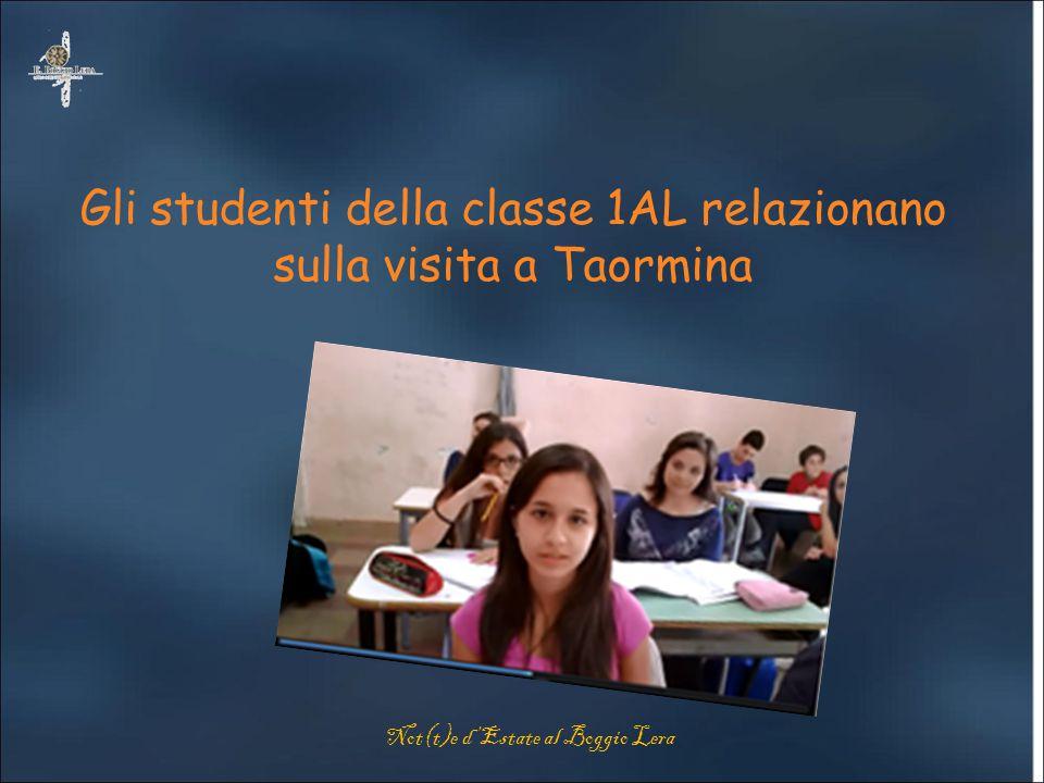 Gli studenti della classe 1AL relazionano sulla visita a Taormina Not(t)e d'Estate al Boggio Lera