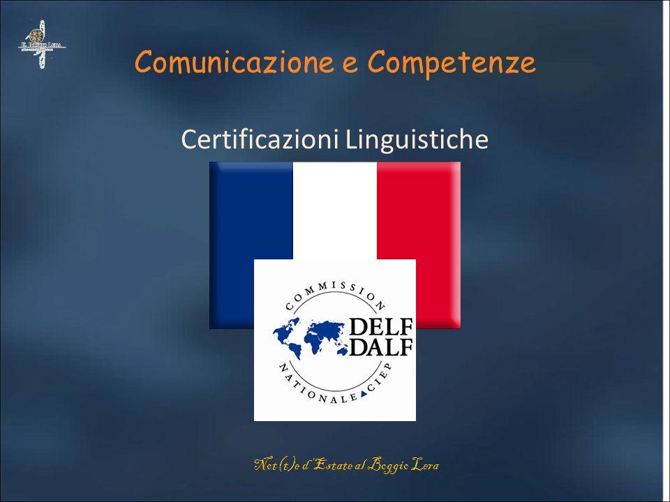 Comunicazione e Competenze Certificazioni Linguistiche Not(t)e d'Estate al Boggio Lera