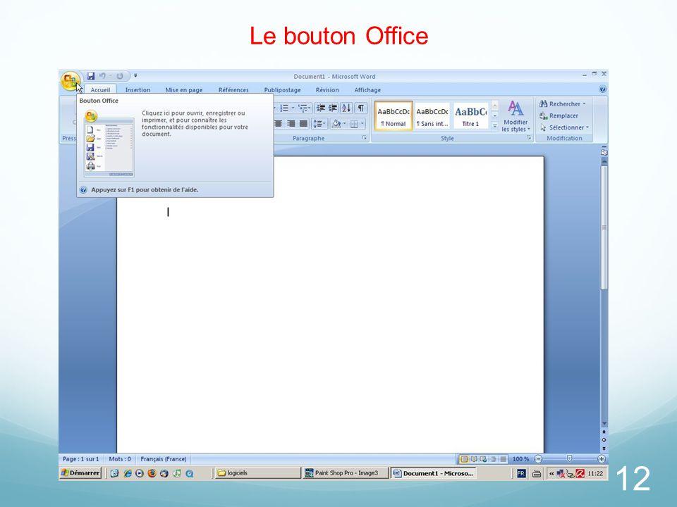 Le bouton Office 12