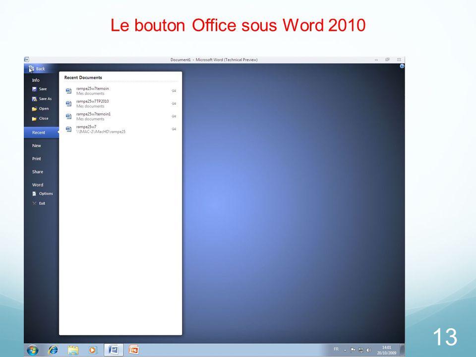 Le bouton Office sous Word 2010 13
