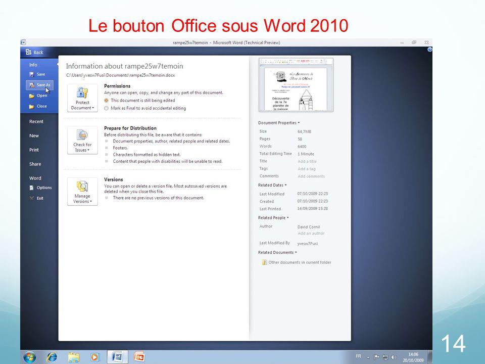 14 Le bouton Office sous Word 2010