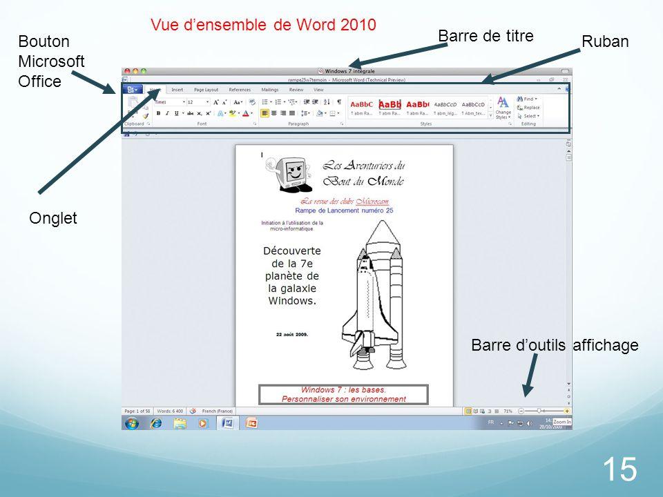 15 Bouton Microsoft Office Ruban Barre de titre Vue d'ensemble de Word 2010 Barre d'outils affichage Onglet