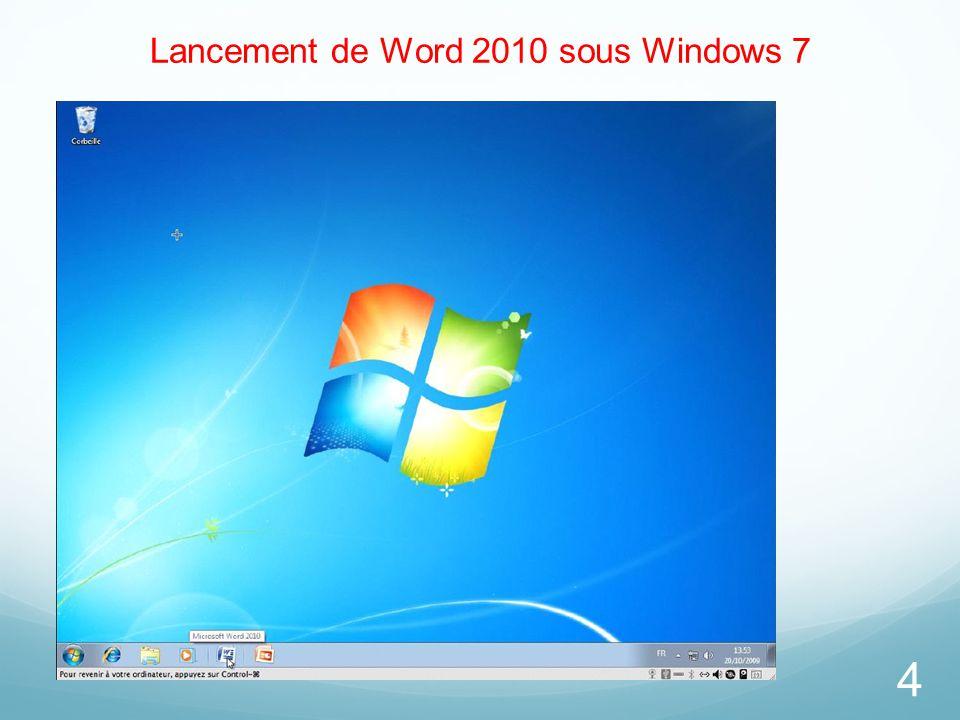 Lancement de Word 2010 sous Windows 7 4