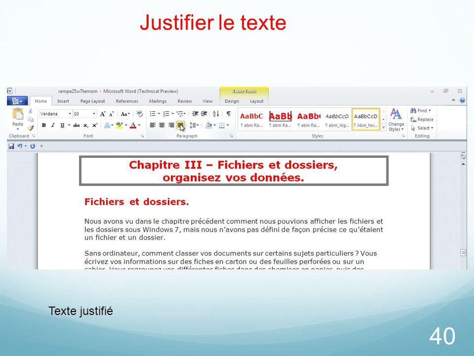 40 Justifier le texte Texte justifié