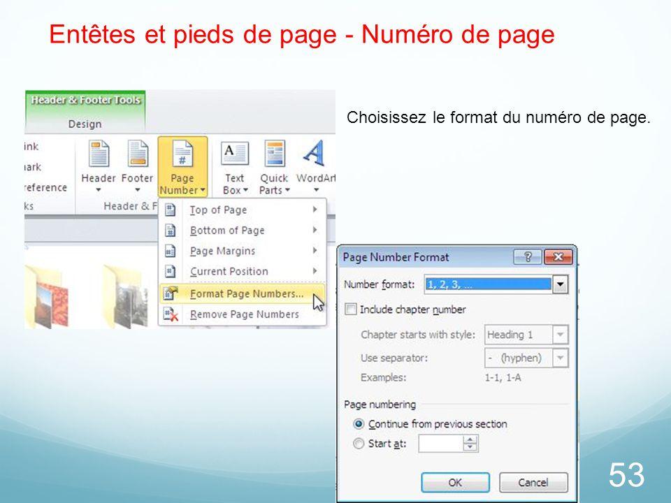 53 Entêtes et pieds de page - Numéro de page Choisissez le format du numéro de page.