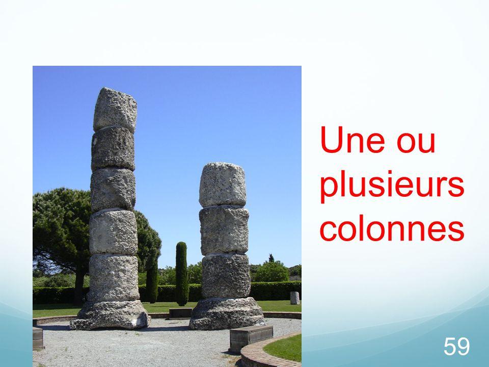 59 Une ou plusieurs colonnes