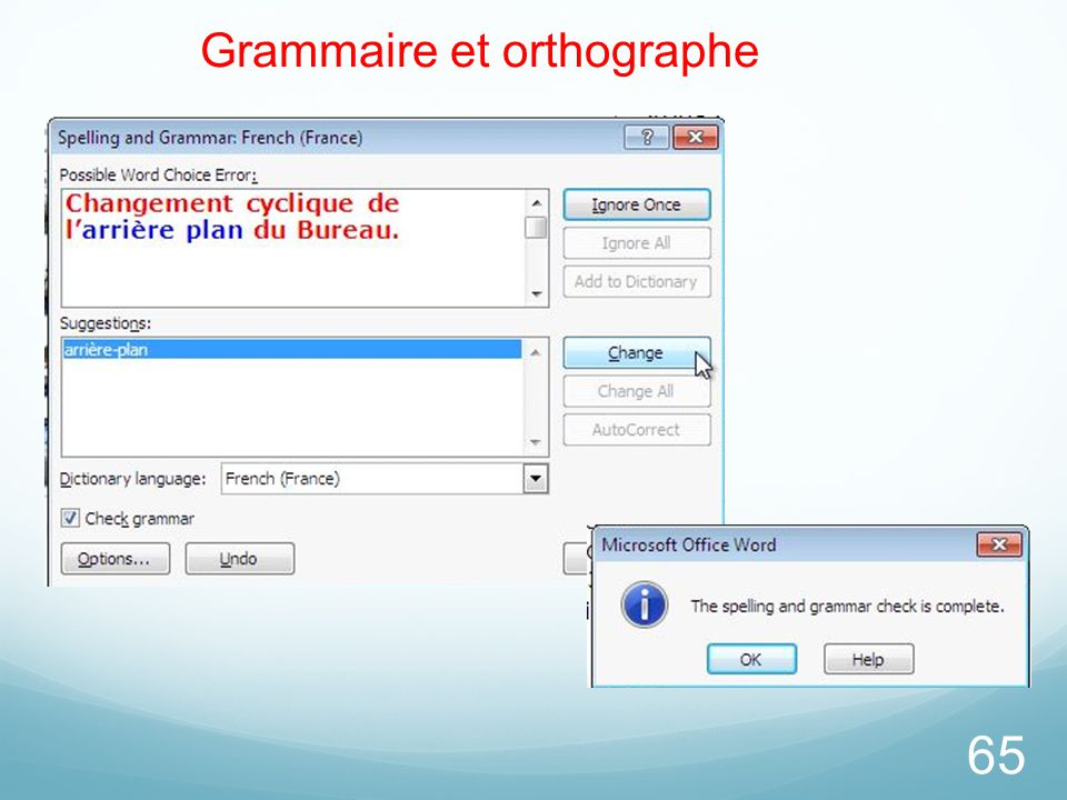 65 Grammaire et orthographe