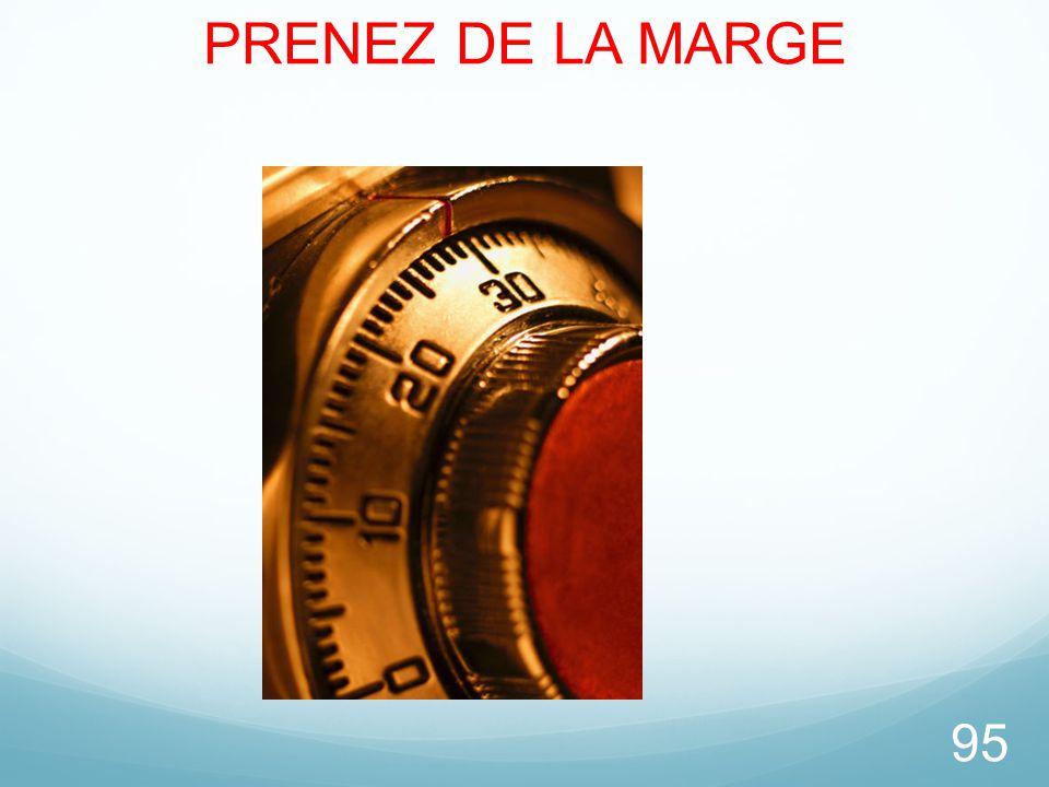 PRENEZ DE LA MARGE 95