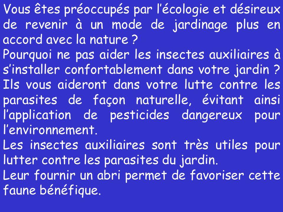 Vous êtes préoccupés par l'écologie et désireux de revenir à un mode de jardinage plus en accord avec la nature .