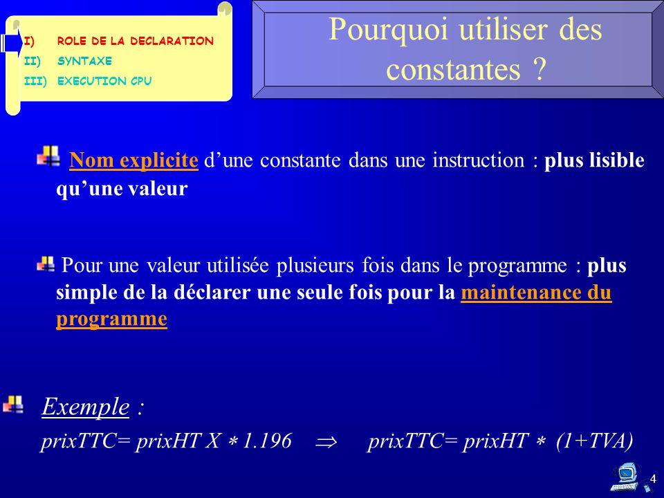 4 Pourquoi utiliser des constantes .