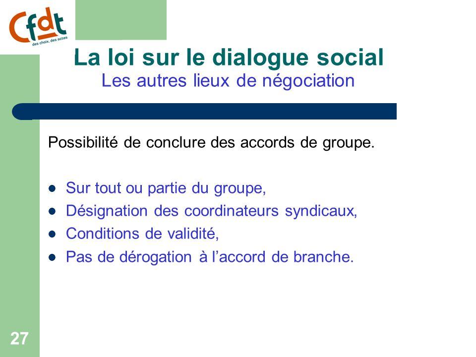 26 La loi sur le dialogue social 3 ème partie : Les autres lieux de négociation