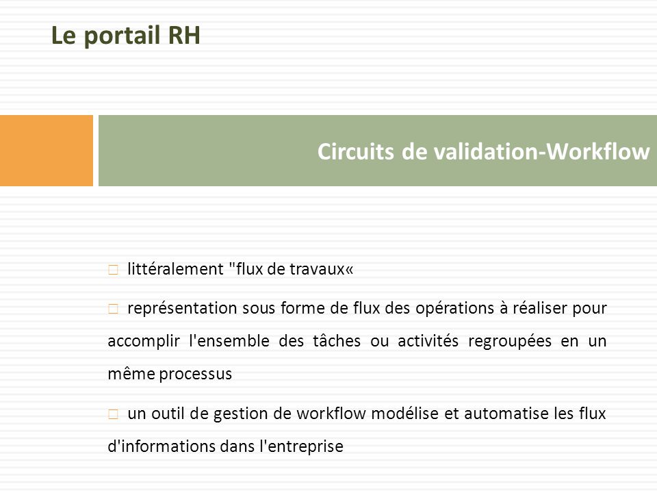 Circuits de validation-Workflow  littéralement
