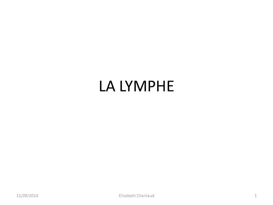 LA LYMPHE 11/09/20141Elisabeth Chaniaud