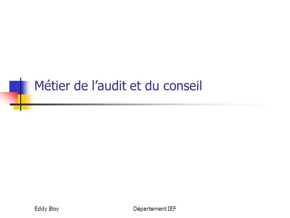 Eddy BloyDépartement IEF Métier de l'audit et du conseil