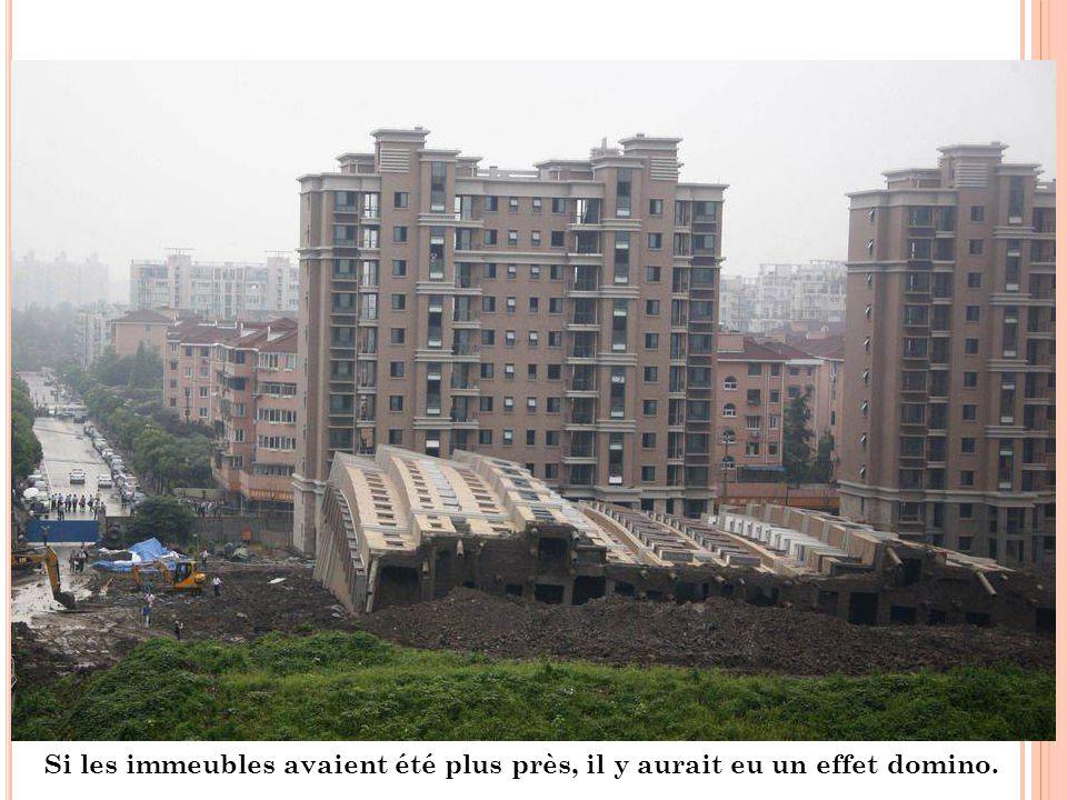 Si les immeubles avaient été plus près, il y aurait eu un effet domino.