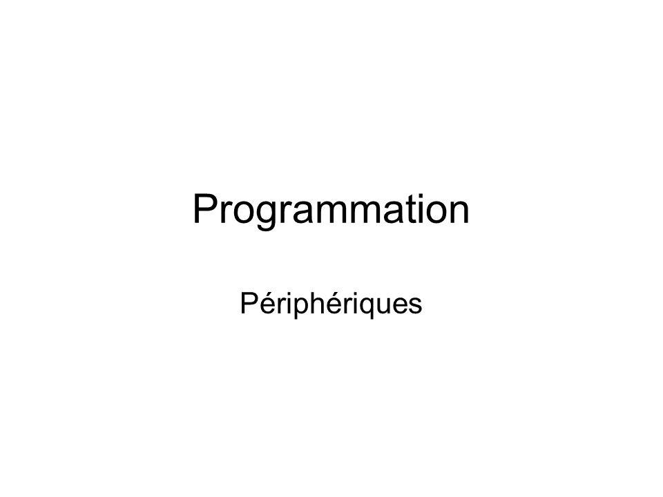 Programmation Périphériques
