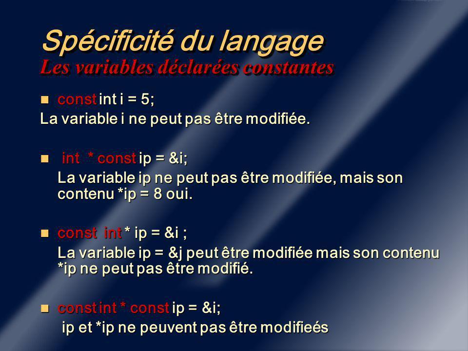 Chapitre 1 Spécificités du Langage C++