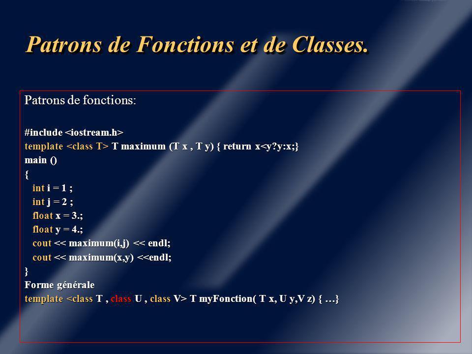Chapitre 7 Patrons de fonctions et de classes