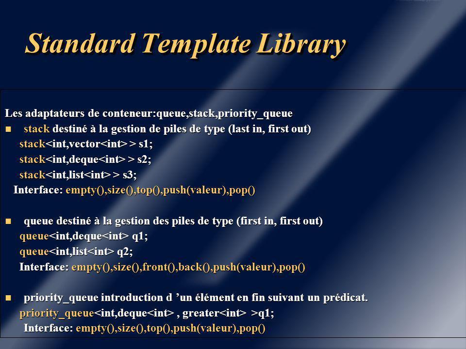 Standard Template Library Fonctionnalités propre au conteneur list.