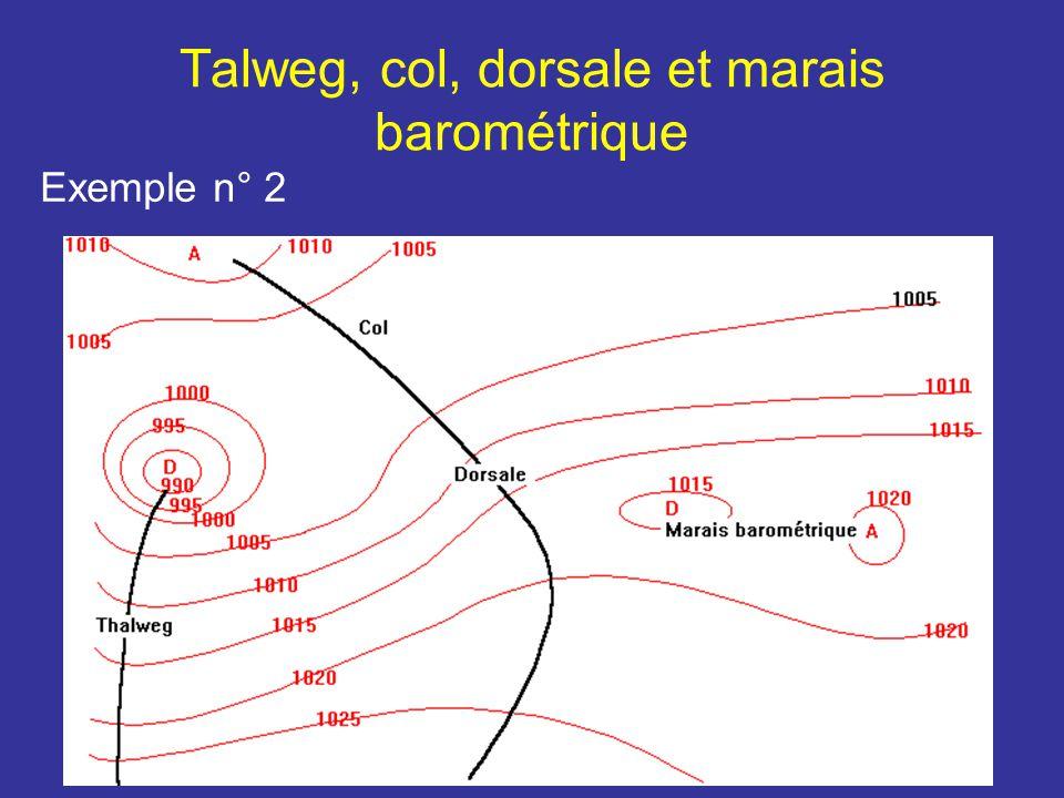 Talweg, col, dorsale et marais barométrique Exemple n° 2