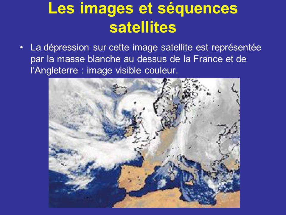 Les images et séquences satellites La dépression sur cette image satellite est représentée par la masse blanche au dessus de la France et de l'Angleterre : image visible couleur.
