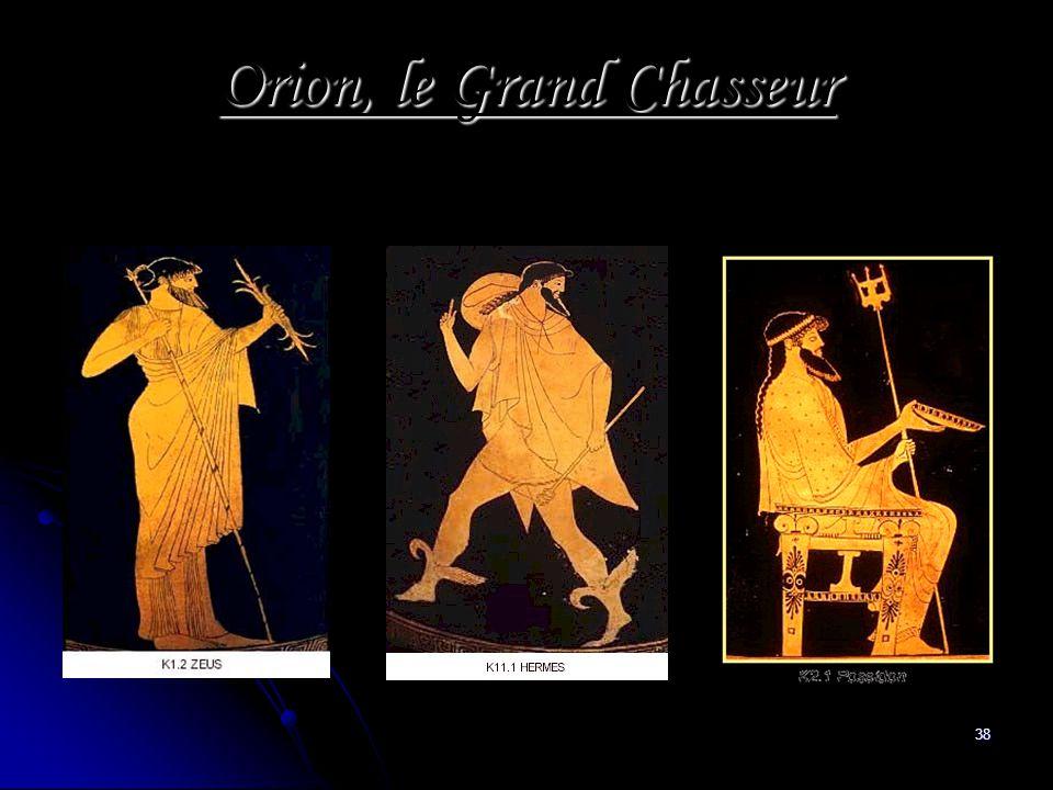 38 Orion, le Grand Chasseur