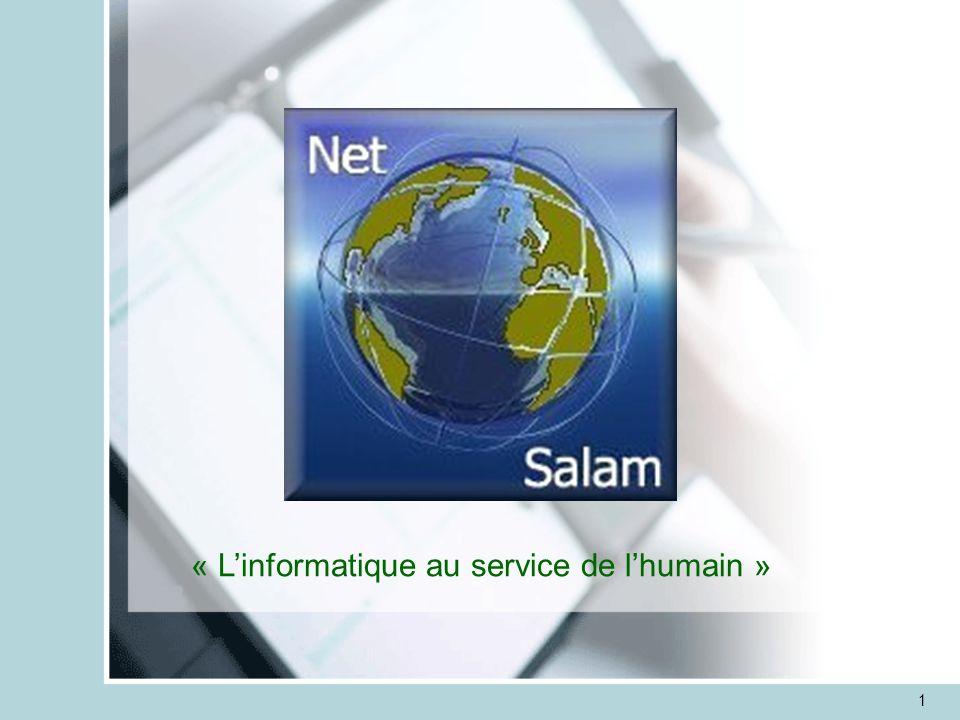 1 Net-Salam « L'informatique au service de l'humain »