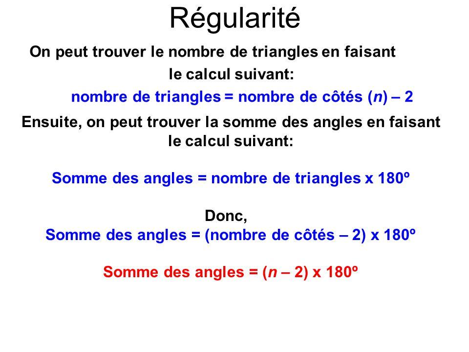 Exercices n – polygone n côtés (n – 2) triangles(n – 2) x 180º 1.
