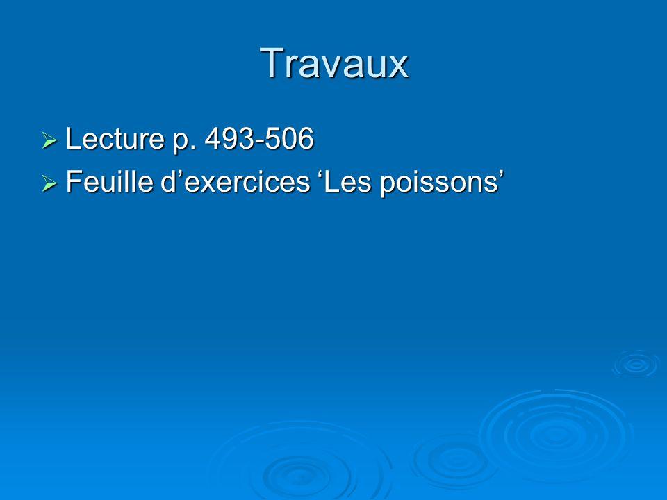 Travaux  Lecture p. 493-506  Feuille d'exercices 'Les poissons'