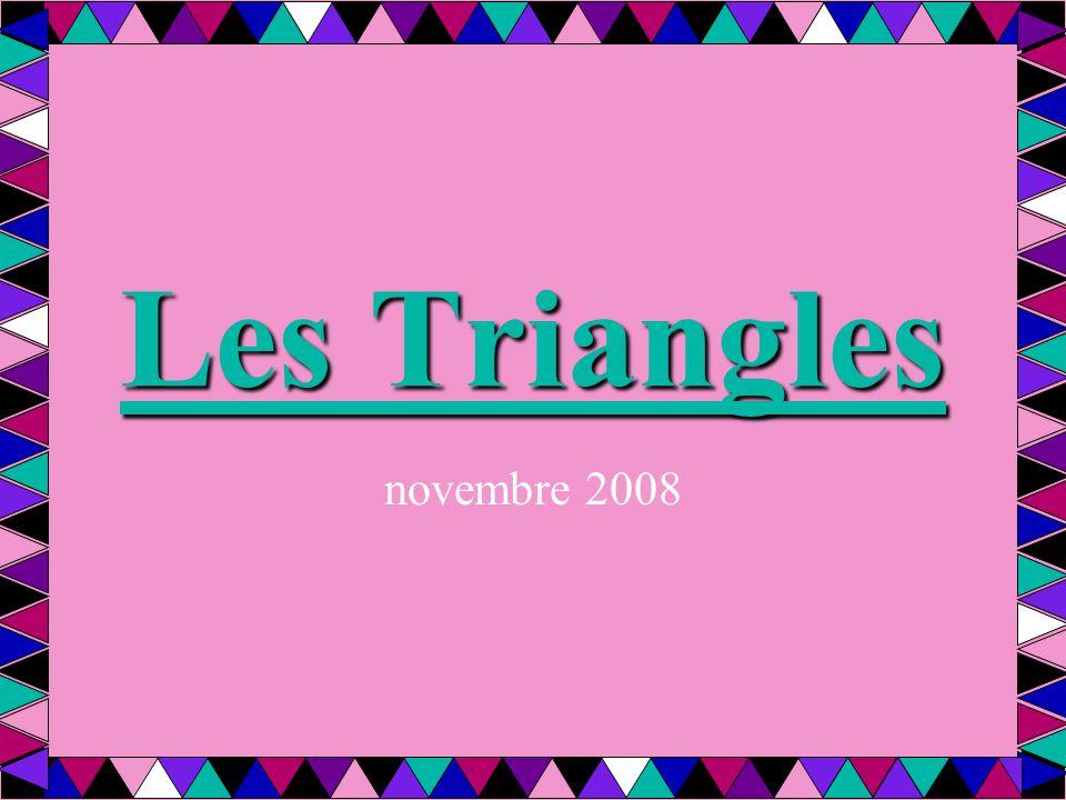 Nommez les triangles A B C