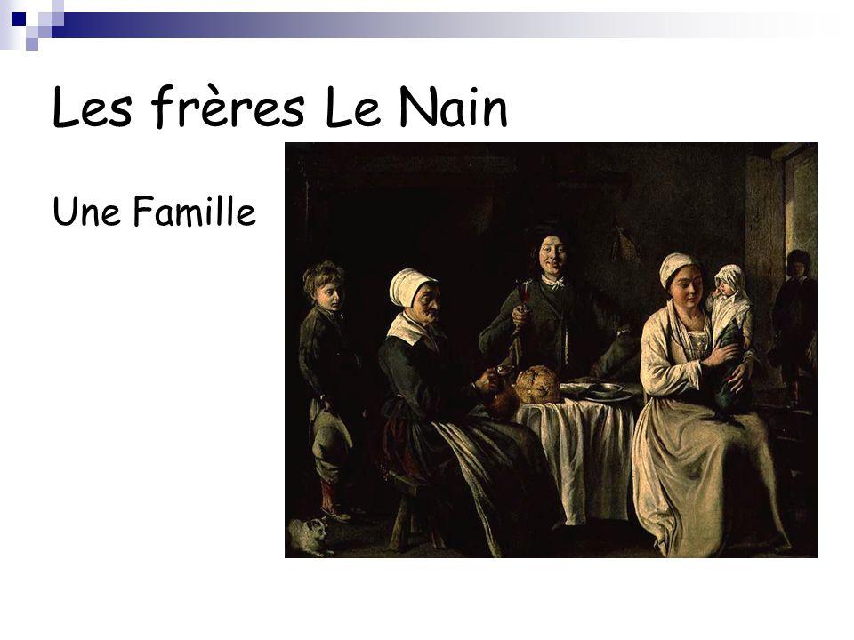 Les frères Le Nain Une Famille