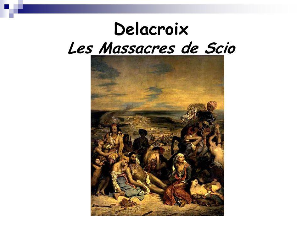 Delacroix Les Massacres de Scio